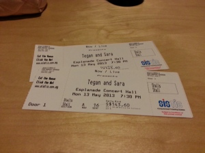 Omigod Tegan and Sara tickets!